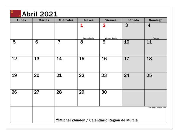 Calendario abril 2021, con días feriados en la Región de Murcia. Calendario vacaciones y festivos para imprimir gratis.