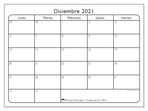 Calendario diciembre 2021, 74LD. Calendario para imprimir gratis.