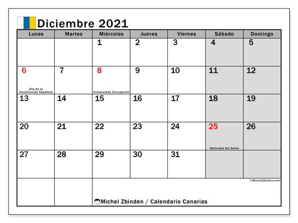 Calendario diciembre 2021, con días feriados en las Islas Canarias. Calendario vacaciones y festivos para imprimir gratis.