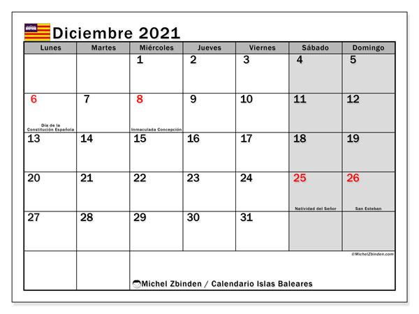 Calendario diciembre 2021, con días feriados en las Islas Baleares. Calendario vacaciones y festivos para imprimir gratis.