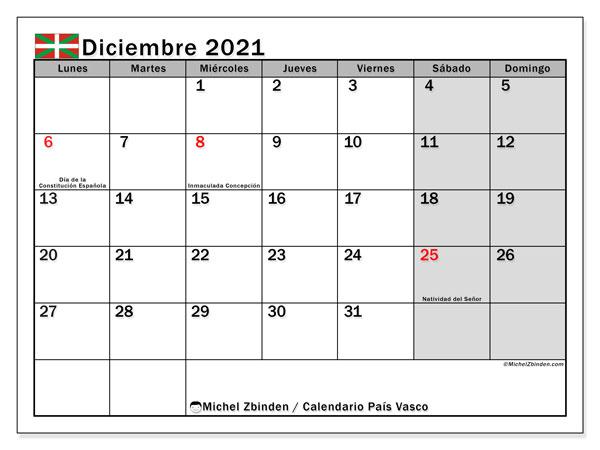 Calendario diciembre 2021, con días feriados en el País Vasco. Calendario vacaciones y festivos para imprimir gratis.
