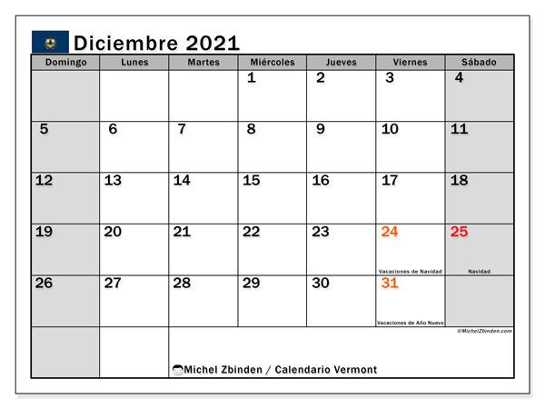 Calendario diciembre 2021, con días feriados de Vermont. Calendario para imprimir gratis con días festivos.