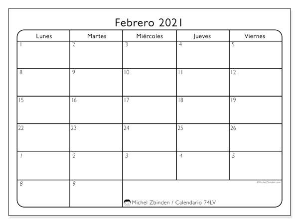 Calendario febrero 2021, 74LD. Calendario para imprimir gratis.