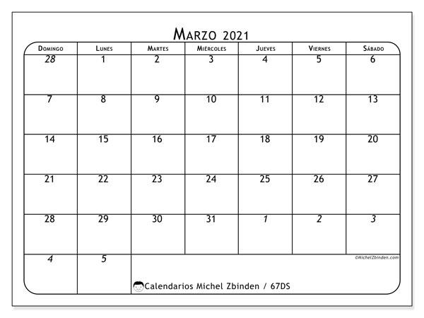 Calendario marzo 2021, 67DS. Almanaque para imprimir gratis.