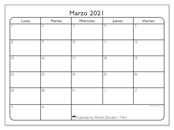 Calendario marzo 2021, 74LD. Planificación para imprimir gratis.