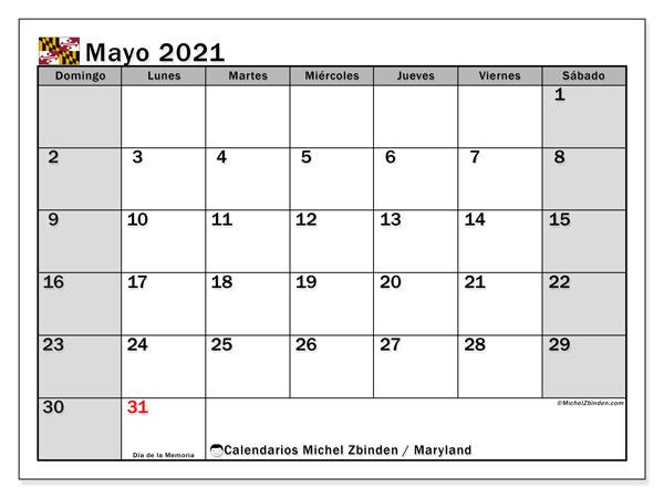 Calendario mayo 2021, con días feriados de Maryland. Calendario vacaciones y festivos para imprimir gratis.