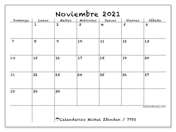 Calendario noviembre 2021, 77DS. Calendario para el mes para imprimir gratis.