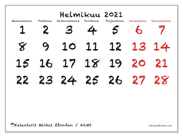 Kalenteri helmikuu 2021, 46MS. Ilmainen tulostettava kalenteri.