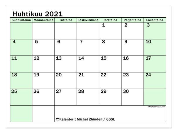 Kalenteri huhtikuu 2021, 60SL. Kuukausikalenteri ilmaiseksi tulostamista varten.