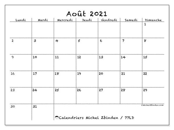 """Calendrier Aout 2021 à Imprimer Gratuit Calendrier """"77LD"""" août 2021 à imprimer   Michel Zbinden FR"""