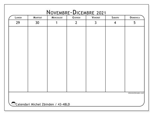Calendario 2021, 43-48LD. Calendario settimanale da stampare gratuitamente.