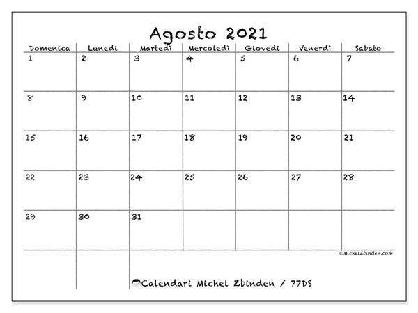 Calendario agosto 2021, 77DS. Calendario per il mese da stampare gratuitamente.