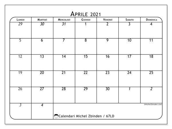 Calendario aprile 2021, 67LD. Calendario mensile da stampare gratuitamente.