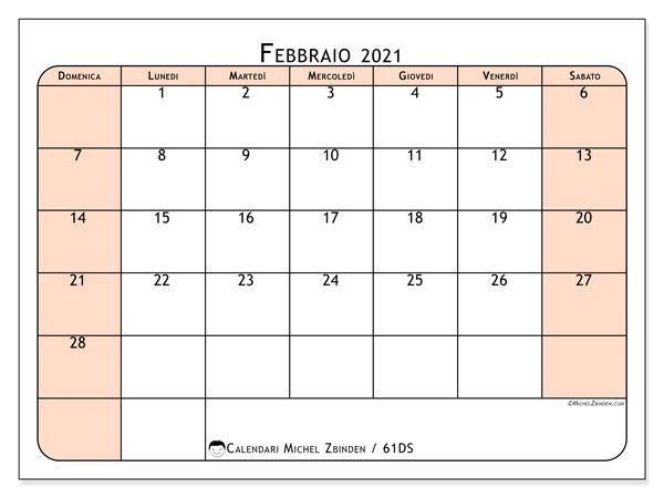 Calendario febbraio 2021, 61DS. Calendario per la stampa gratis.
