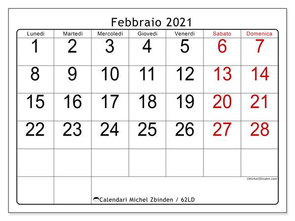Calendario febbraio 2021, 62LD. Calendario per il mese da stampare gratuitamente.