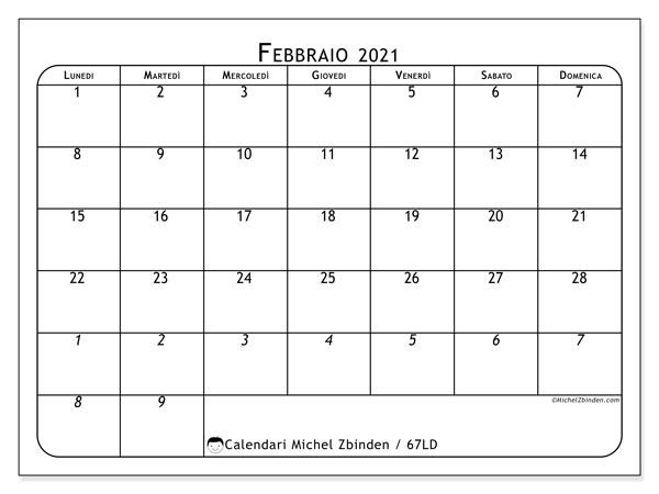 Calendario febbraio 2021, 67LD. Calendario mensile da stampare gratuitamente.