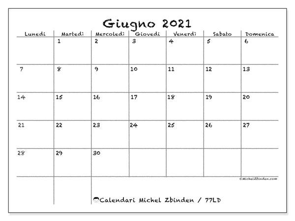 """Calendario """"77LD"""" giugno 2021 da stampare   Michel Zbinden IT"""