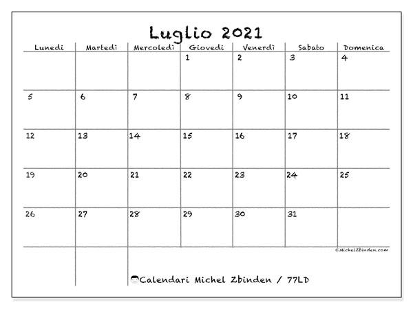 Calendario luglio 2021, 77LD. Calendario per il mese da stampare gratuitamente.