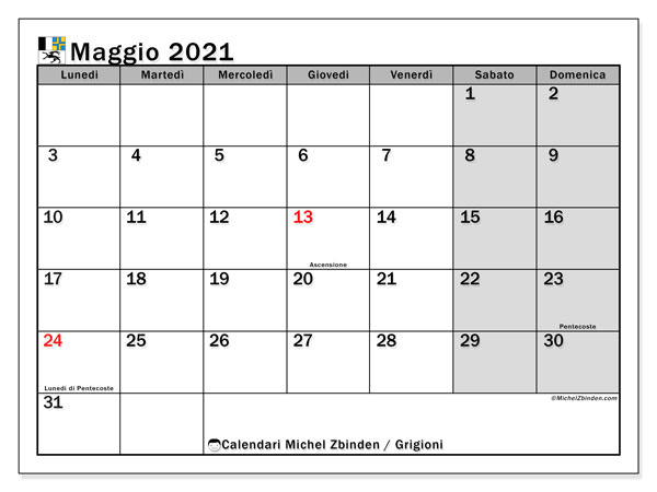 Calendario maggio 2021, con giorni festivi dei Grigioni. Calendario Vacanze e festività per stampare gratuitamente.