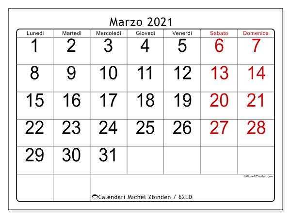 Calendario marzo 2021, 62LD. Calendario per il mese da stampare gratuitamente.