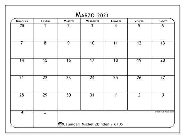Calendario marzo 2021, 67DS. Calendario stampabile gratuito.