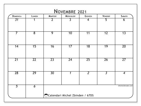 Calendario novembre 2021, 67DS. Calendario per il mese da stampare gratuitamente.