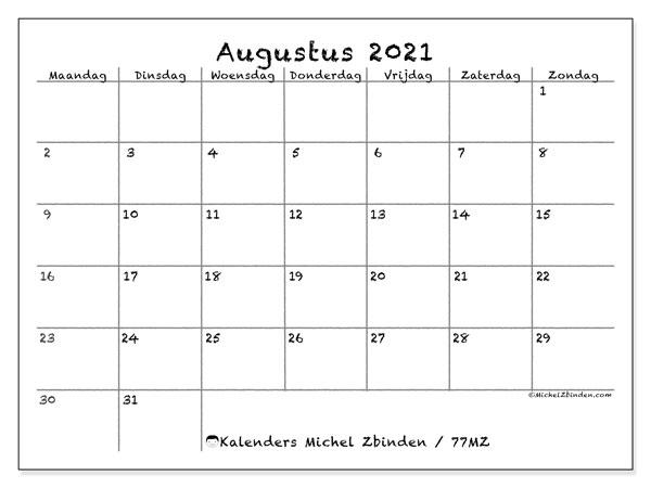 Kalender augustus 2021, 77MZ. Kalender om gratis te printen.