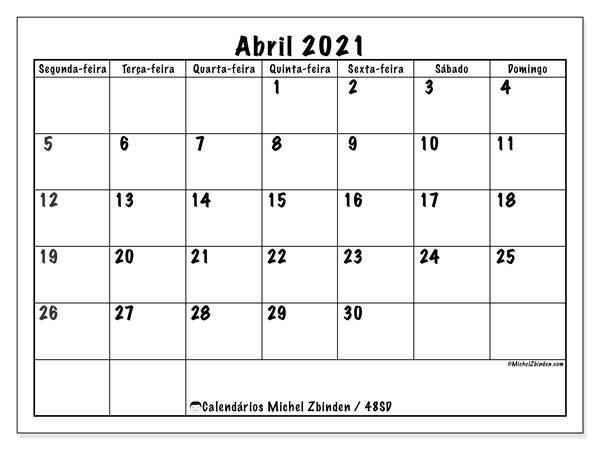 Calendário abril 2021, 48SD. Calendário mensal para imprimir gratuitamente.