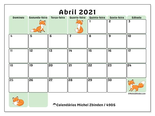 Calend U00e1rio U201c49DS U201d Abril De 2021 Para Imprimir Michel