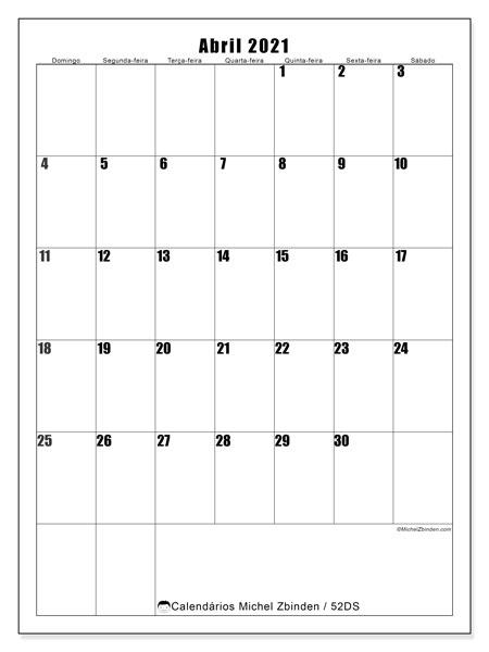 Calendário abril 2021, 52DS. Calendário mensal para imprimir gratuitamente.