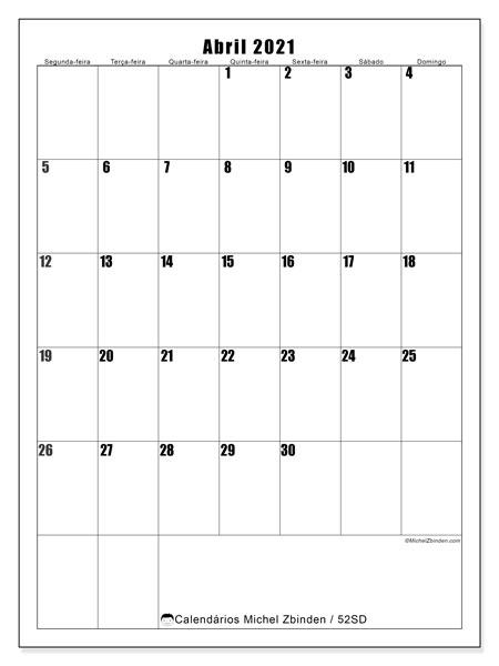 Calendário abril 2021, 52SD. Calendário para imprimir gratuitamente.