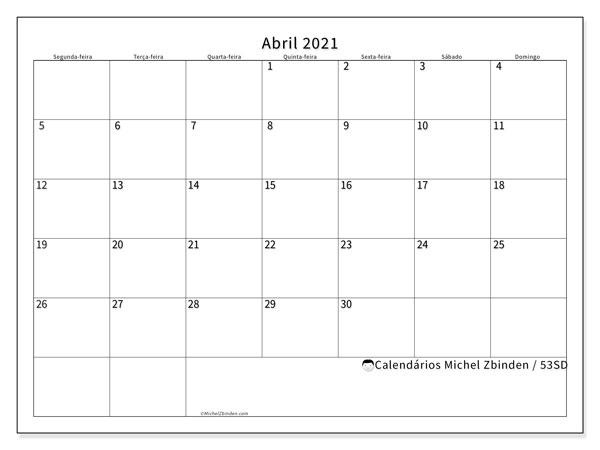 Calendário abril 2021, 53SD. Calendário para o mês para imprimir livre.