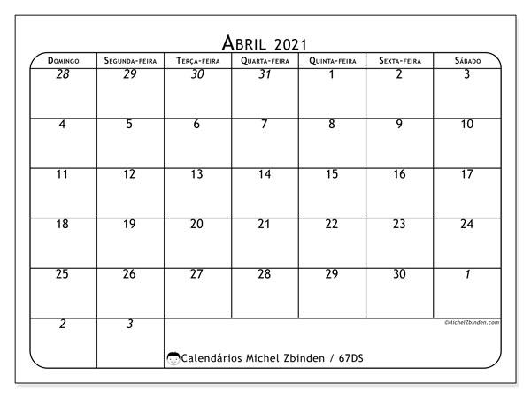 Calendário abril 2021, 67DS. Horário para imprimir livre.