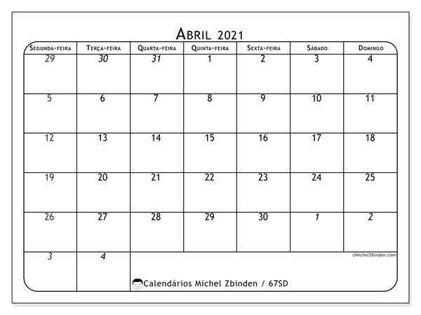 Calendário abril 2021, 67SD. Calendário gratuito para imprimir.