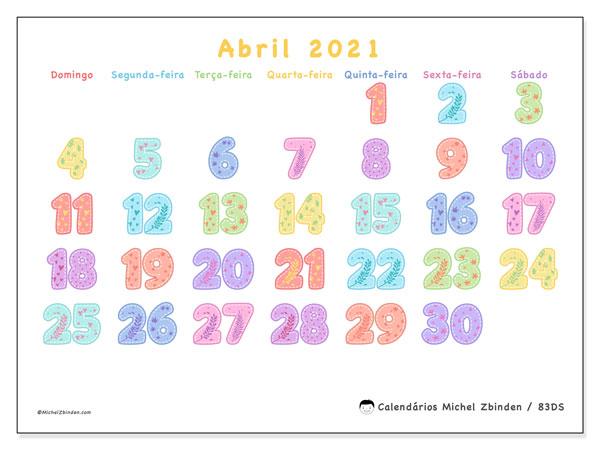 Calendário abril 2021, 83DS. Calendário para o mês para imprimir livre.