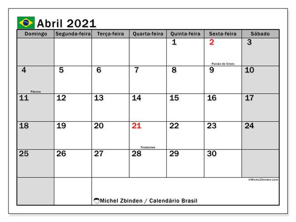 Calendário abril 2021, com as festas do Brasil. Calendário para impressão gratuita com feriados.