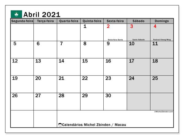 Calendário abril 2021, com as festas do Macau. Calendário para impressão gratuita com feriados.