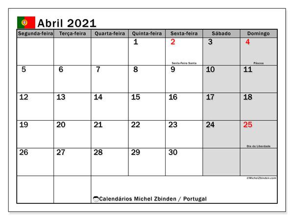 Calendário abril 2021, com com feriados em Portugal. Calendário feriados para imprimir gratuitamente.