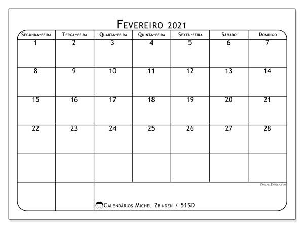 Calendário fevereiro 2021, 51SD. Calendário para o mês para imprimir livre.
