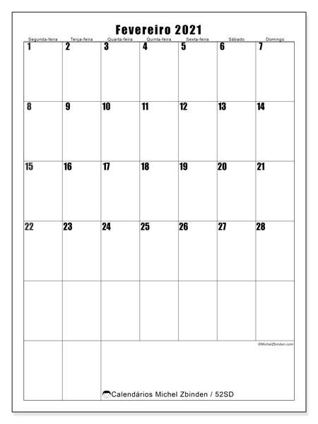 Calendário fevereiro 2021, 52SD. Calendário para imprimir gratuitamente.