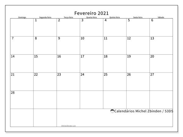 Calendário fevereiro 2021, 53DS. Calendário para o mês para imprimir livre.
