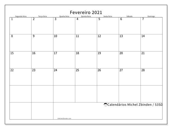 Calendário fevereiro 2021, 53SD. Calendário para imprimir gratuitamente.