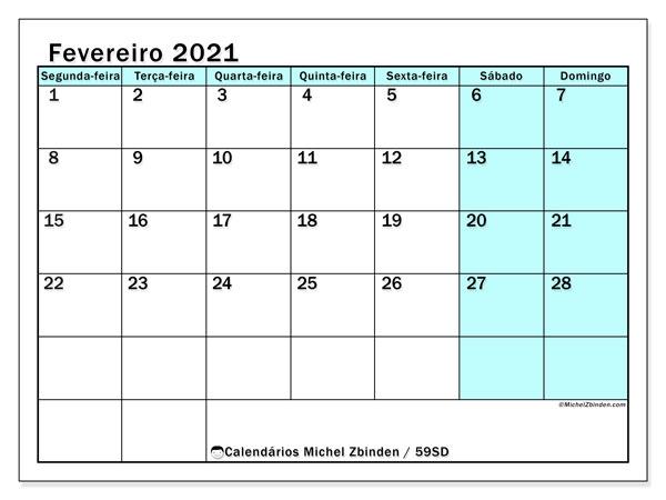 Calendário fevereiro 2021, 59SD. Horário para imprimir livre.