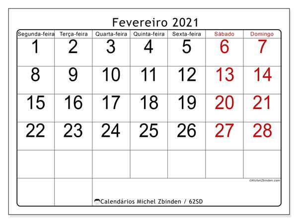 Calendário fevereiro 2021, 62SD. Calendário para o mês para imprimir livre.