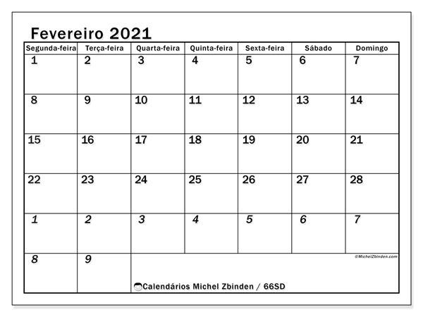 Calendário fevereiro 2021, 66SD. Horário para imprimir livre.