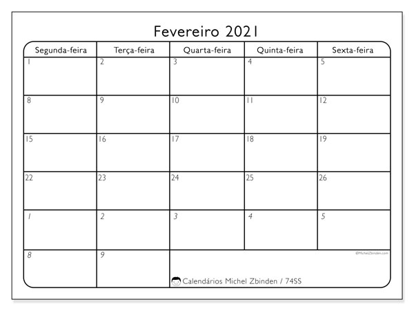 Calendário fevereiro 2021, 74DS. Calendário para o mês para imprimir livre.