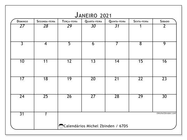 Calendário janeiro 2021, 67DS. Calendário mensal para imprimir gratuitamente.