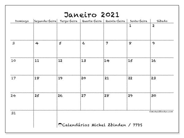 Calendário janeiro 2021, 77DS. Calendário mensal para imprimir gratuitamente.