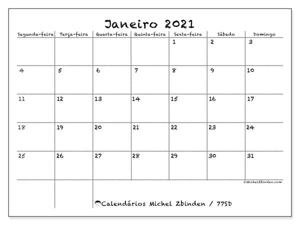 Calendário janeiro 2021, 77SD. Calendário mensal para imprimir gratuitamente.