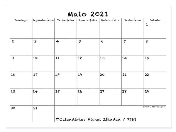 Calendário maio 2021, 77DS. Agenda para imprimir livre.